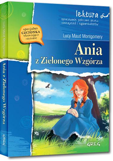 Ania z Zielonego Wzgórza (wydanie z opracowaniem i streszczeniem)