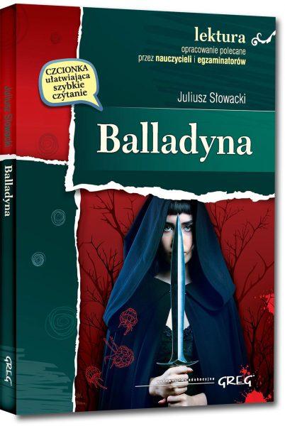 Balladyna (wydanie z opracowaniem i streszczeniem)