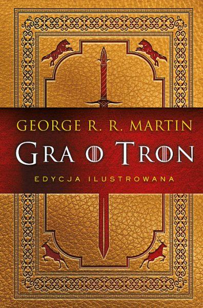 Gra o tron. Księga pierwsza (edycja ilustrowana)