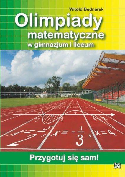 Olimpiady matematyczne w gimnazjum i liceum