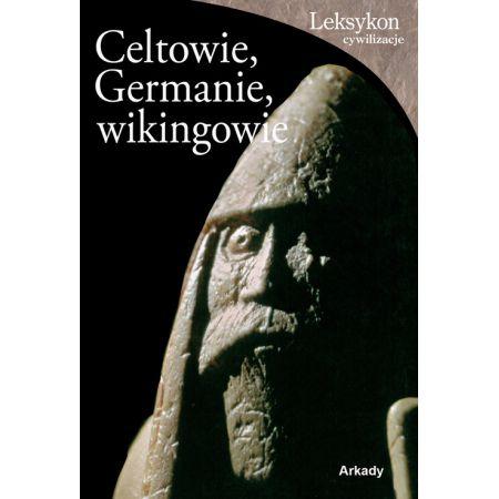 Celtowie, Germanie, wikingowie
