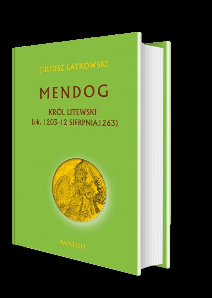 Mendog. Król litewski
