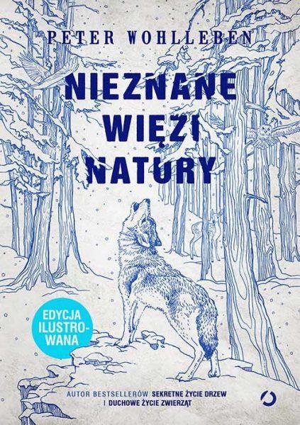 Nieznane więzi natury. Edycja ilustrowana