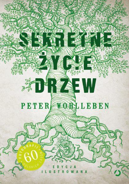 Sekretne życie drzew (edycja ilustrowana)