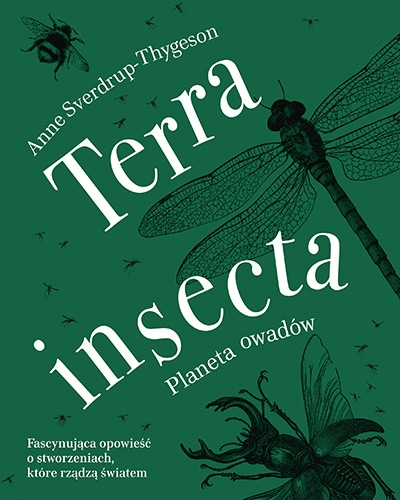 Terra insecta. Planeta owadów