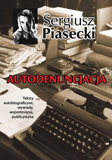 Piasecki. Autodenuncjacja