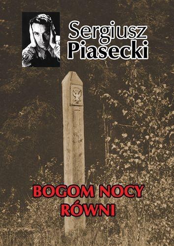 Piasecki. Bogom nocy równi
