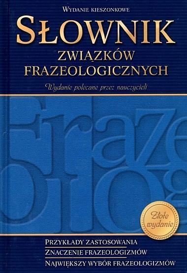 Słownik związków frazeologicznych szkolny kieszonkowy