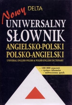 Nowy uniwersalny słownik angielsko-polski polsko-angielski