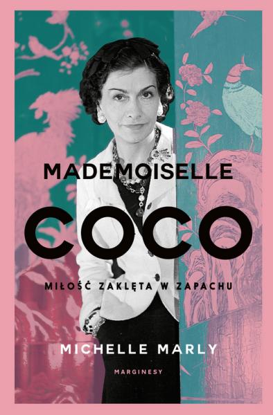 Mademoiselle Coco. Miłość zaklęta w zapachu