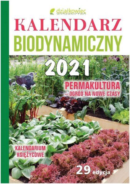 Kalendarz biodymaniczny 2021