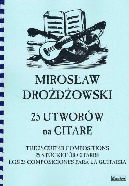 Drożdżowski Mirosław – 25 Utworów na Gitarę