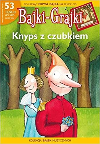 Bajki-Grajki. Knyps z Czubkiem (gazetka + CD)