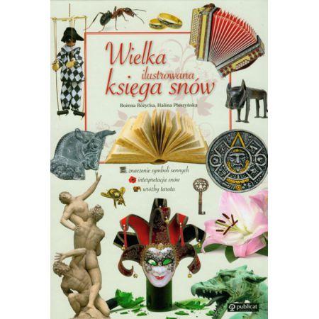 Wielka ilustrowana księga snów