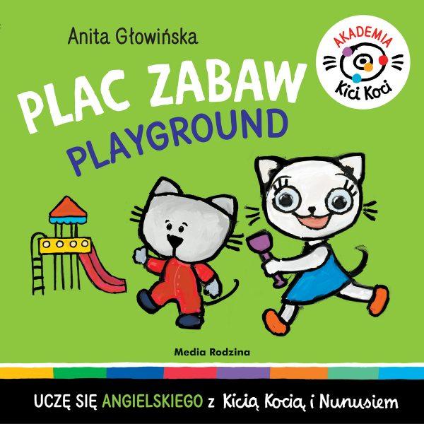 Akademia Kicia Koci. Plac zabaw. Playground