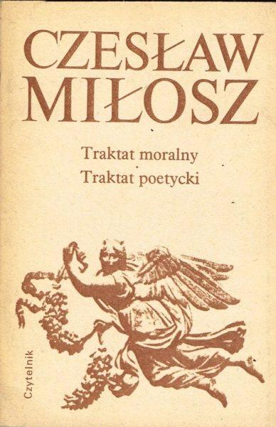 Traktat moralny ; Traktat poetycki