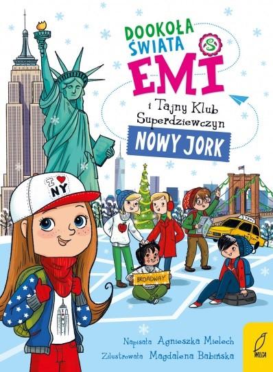Emi i Tajny Klub Superdziewczyn. Dookoła świata. Nowy Jork