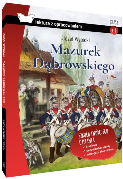 Mazurek Dąbrowskiego. Z krótkim opracowaniem