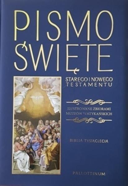 Biblia Tysiąclecia Pismo Święte Starego i Nowego Testamentu